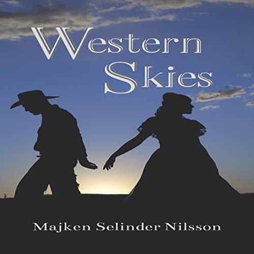 Western Skies Audiobook By Majken Selinder Nilsson cover art