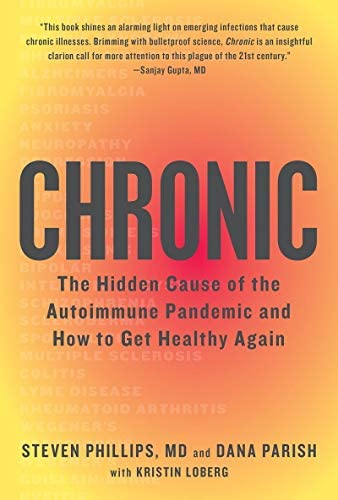 Chronic The Hidden Cause of the Autoimmune Pandemic and How to Get Healthy Again product image