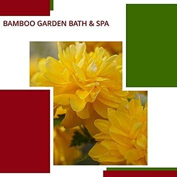 Bamboo Garden Bath & Spa