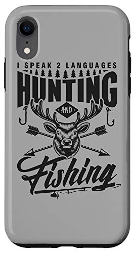 iPhone XR Funny Hunting Fishing Language shirt angler outdoorsman Case