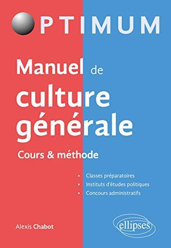 Le grand livre de culture générale Cours et méthodologie