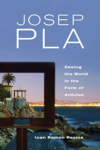 Josep Pla: Seeing the World in the Form of Articles (Toronto Iberic) (English Edition)