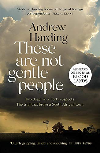 These Are Not Gentle People: As heard on BBC R4 as 'BLOOD LANDS'