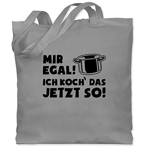 Shirtracer Küche - Mir egal ich koch das jetzt so - Topf schwarz - Unisize - Hellgrau - Geschenk - WM101 - Stoffbeutel aus Baumwolle Jutebeutel lange Henkel