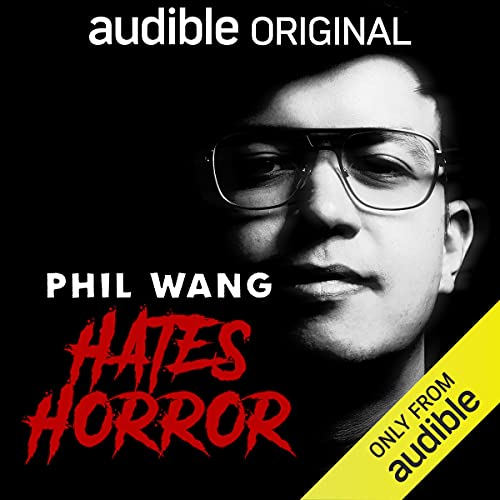 Phil Wang Hates Horror cover art