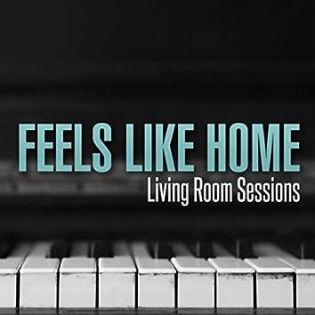 Feels Like Home (Living Room Sessions)