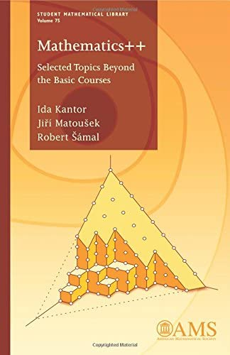 Mathematics Selected Topics Beyond the Basic Courses Student Mathematical Library product image