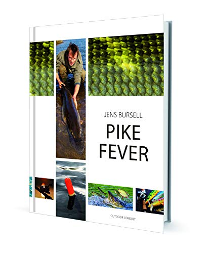 Pike Fever: - all about biology, location of pike, baits, methods and modern techniques (English Edition)