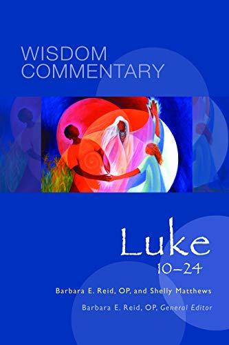Luke 10-24 (Volume 43) (Wisdom Commentary Series)