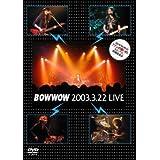 2003.3.22 LIVE BOWWOWのファンの集い的 エレ アコ 特別演奏会