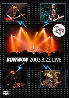 BOW WOW 2003.3.22 LIVE BOW WOWのファンの集い的、エレ、アコ、特別演奏会 [DVD]