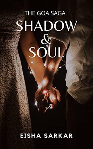 Shadow & Soul (The Goa Saga Book 1) (English Edition)