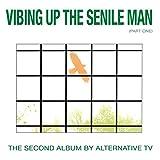 Vibing Up The Senile Man