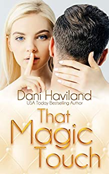 That Magic Touch (Triplets: Three Aren't One Book 3) by [Dani Haviland]