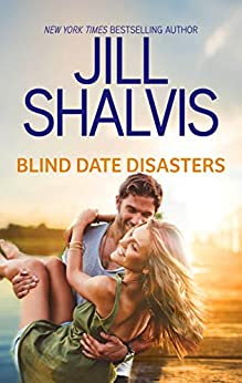 Blind Date Disasters by [Jill Shalvis]