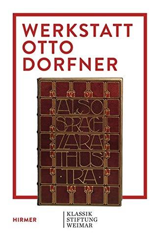 Werkstatt Otto Dorfner: Buchkunst in Weimar