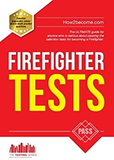 Firefighter Tests 2016 - The ULTIMATE Guide by a former Fire Officer (Practice tests for the National Firefighter selection process) The Testing Series: 1 by Richard McMunn (2015-01-06)