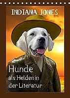 Hunde als Helden in der Literatur (Tischkalender 2022 DIN A5 hoch): Hier schluepfen Hunde in die Rolle von Figuren der Literatur (Monatskalender, 14 Seiten )