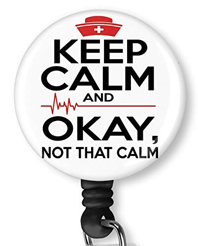 Keep Calm Okay Not That Calm Retractable Badge Reel with Alligator Clip,Name Nurse ID Card Badge Holder Reel, Decorative Custom Badge Holder