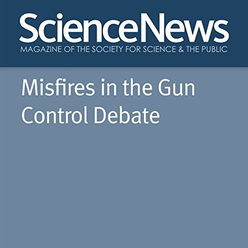 Misfires in the Gun Control Debate audiobook cover art