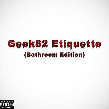 Etiquette (Bathroom Edition)