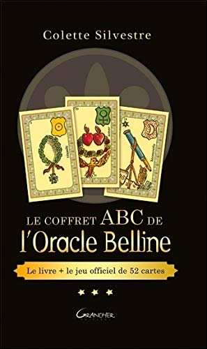 Le coffret ABC de l'Oracle Belline : Avec un jeu de 52 cartes