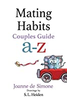 Mating Habits: Couples Guide A-Z