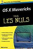 OS x Mavericks poche pour les nuls (French Edition)