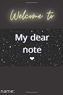 My dear note: School notebook : 100 Pages : Size 6 × 9