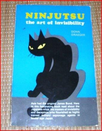 Ninjutsu: The Art of Invisibility