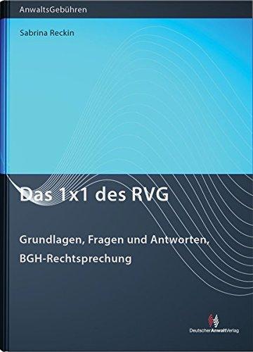Das 1x1 des RVG: Grundlagen, Fragen und Antworten, BGH-Rechtsprechung