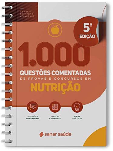 1.000 Questões Comentadas De Provas E Concursos Em Nutrição - 2021