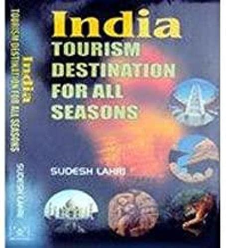 India: Tourism Destination for All Seasons