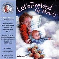 Lets Pretend & More! Ages 4-8 28 Repertoire-Rich a