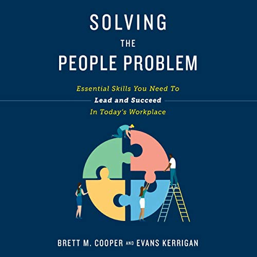 Solving the People Problem Audiobook By Brett M. Cooper, Evans Kerrigan cover art