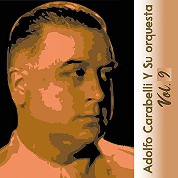 Adolfo Carabelli y Su Orquesta, Vol. 9