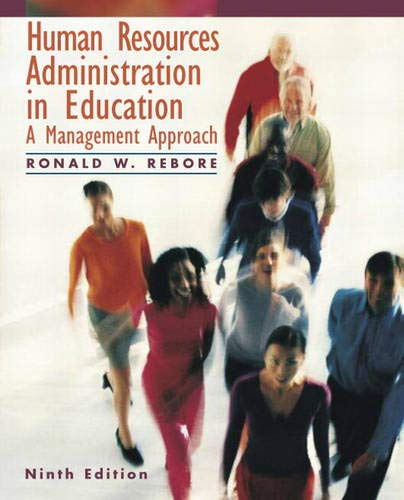 Human Resources Administration in Education: A Management Approach (9th Edition)