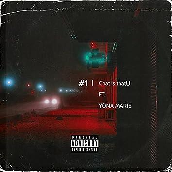 #1 (feat. yona marie)