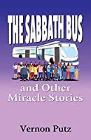 The Sabbath Bus and Other Miracle Stories