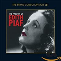 Passion of Edith Piaf