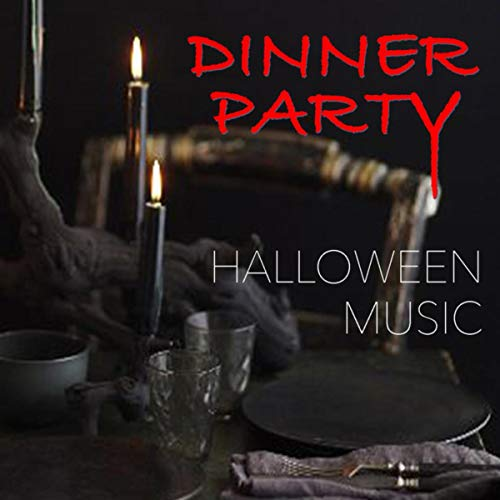 Dinner Party Halloween Music