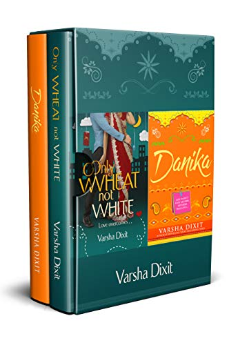 Only Wheat Not White and Danika : Box Set of 2 books (English Edition) eBook: Dixit, Varsha: Amazon.es: Tienda Kindle