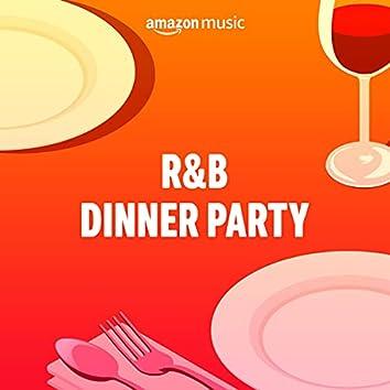 R&B Dinner Party
