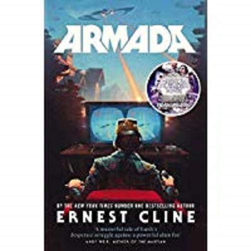 Armada: From the author of READY PLAYER ONE (Arrow Books)