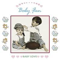 Baby Love: Baby Fun