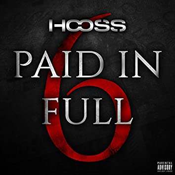Paid In Full 6