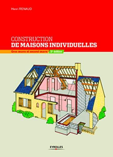 Construction de maisons individuelles: Gros oeuvre et second oeuvre