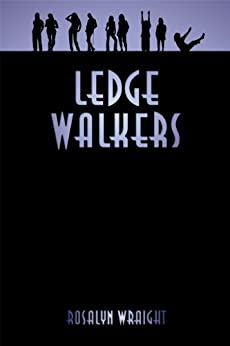Ledge Walkers, Lesbian Adventure Club: Book 2 by [Rosalyn Wraight]