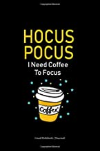 Hocus Pocus I Need Coffee to Focus: Lined notebook gift for coffee lovers on Halloween - Gift journals/diaries