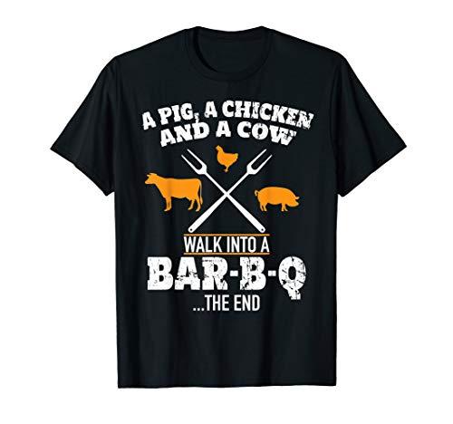 A Pig A Chicken And A Cow Funny BBQ T-Shirt BBQ Joke Shirt T-Shirt